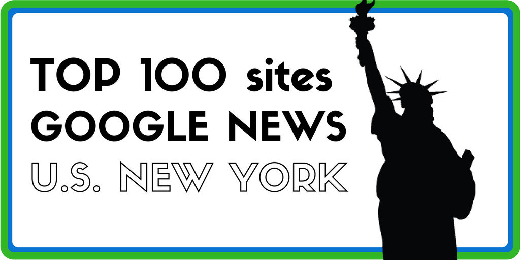 Top 100 des meilleurs sites sur Google News – Edition US New York