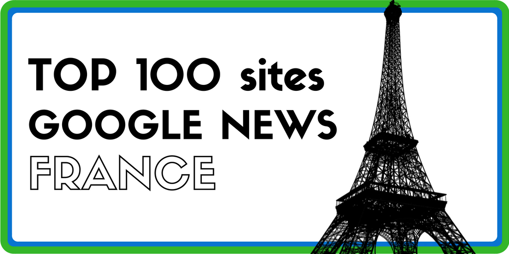 Top 100 websites on Google News – French Edition