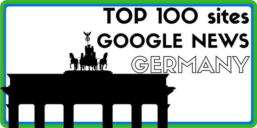 Top 100 websites on Google News – German Edition