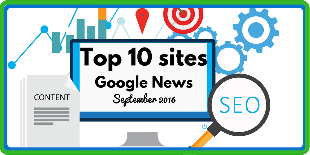 (English) September 2016 – Top 10 Sites Google News