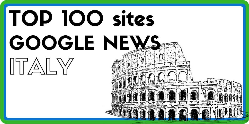 Top 100 des sites visibles sur Google News - Italie